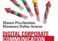 Digital Corporate Communication: una rivoluzione culturale