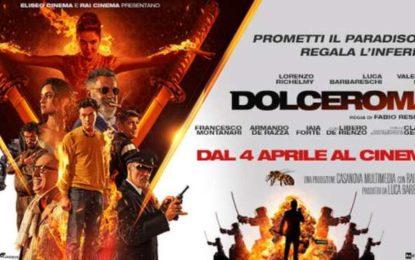 Che bel film DOLCEROMA!