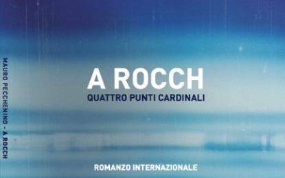 La comunicazione jazz di Mauro Pecchenino nel Romanzo A ROCCH