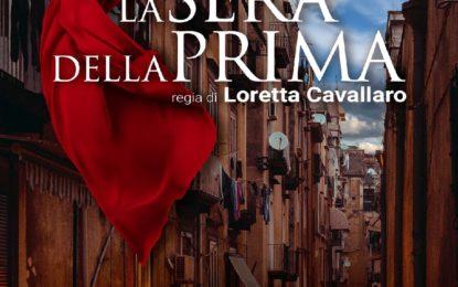 """Con Loretta Cavallaro in attesa de """"La sera della prima"""""""