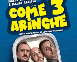 Come tre aringhe, al vivace Teatro Trastevere