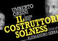 Eliseo, Orsini sogna e fa sognare con Il costruttore Solness